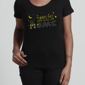 Camiseta There's No Safer Place Like Home